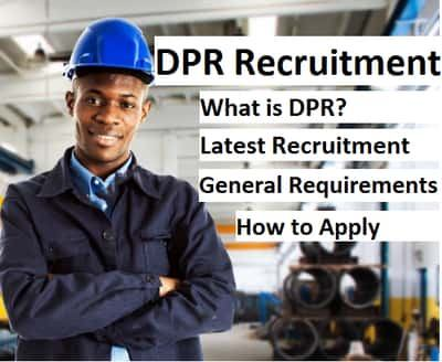 DPR Recruitment 2021: Application Form Portal, Requirements and Guide