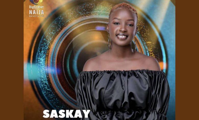 Saskay Big Brother Naija 2021 Profile, Biography, Age, Education