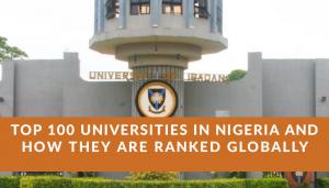 Top 100 Best Universities in Nigeria